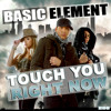 Touch You Right Now (Extended Mix)