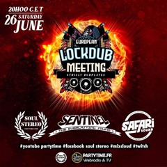 LockDub Online Meeting - Sentinel lgs Soul Stereo & Safari Sound, 6.2021