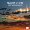 Love Always - Acoustic Guitars for Relaxation and Tai Chi