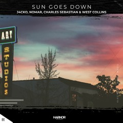 J4CKO x Charles Sebastian & West Collins - Sun Goes Down (feat. Nomar)