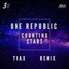 One Republic - Counting Stars (Trax Bootleg)