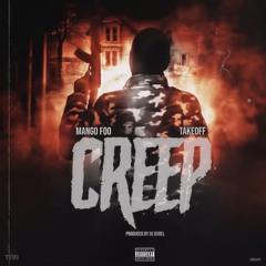Creep (feat. DJ Durel & Takeoff)