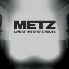 METZ - Pulse (Live)
