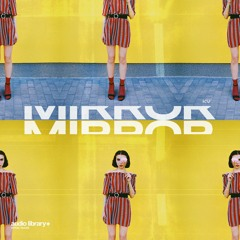 Mirror - KV [Audio Library Release] · Free Copyright-safe Music