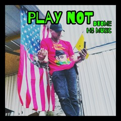 Play Not  [H3 Music]