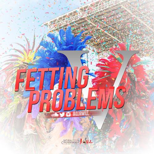 Fetting Problems V