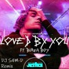 Download Justin Bieber, Burna Boy - Loved By You (DJ S4M-D Remix) SC EDIT / BUY = FREE DL Mp3