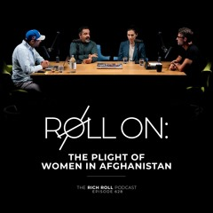 Roll On: The Plight Of Women In Afghanistan