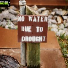 Never Seen A Drought (Instrumental)
