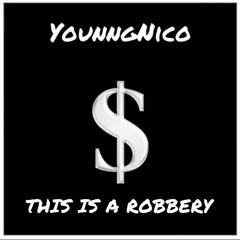 THIS IS A ROBBERY (Prod.Rajaste)