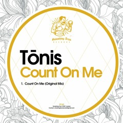 TōNIS - Count On Me [ST162]  27th April 2021