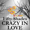 Crazy In Love (Workout Fitness Remix) [from Fifty Shades of Grey Movie Soundtrack]