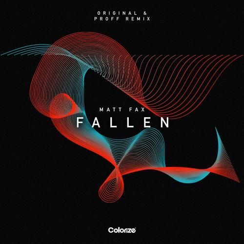 Matt Fax - Fallen (PROFF Remix)