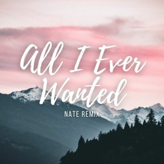 All I Ever Wanted - WildVibes & Martin Miller Ft. Arild Aas (Nate Remix)