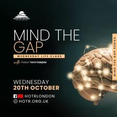 Life Class with Temi Odejide - Mind the Gap - 20.10.21