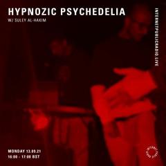 Hypnozic Psychedelia XIV w/ Suley Al-Hakim [Internet Public Radio]