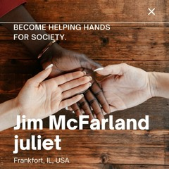 Jim McFarland Joliet Discuss About What You Should Do For Your Social Welfare