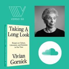 Vivian Gornick: Taking A Long Look