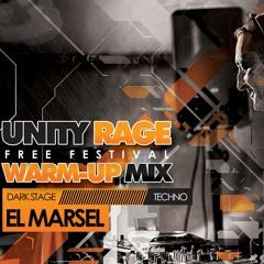 Unity Rage Warm-up mix 2021// El Marsel
