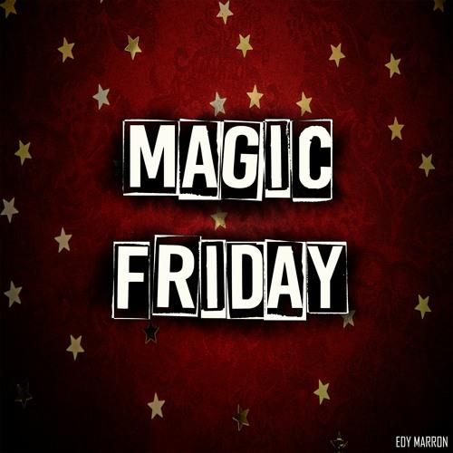 Magic Friday (Original Mix)