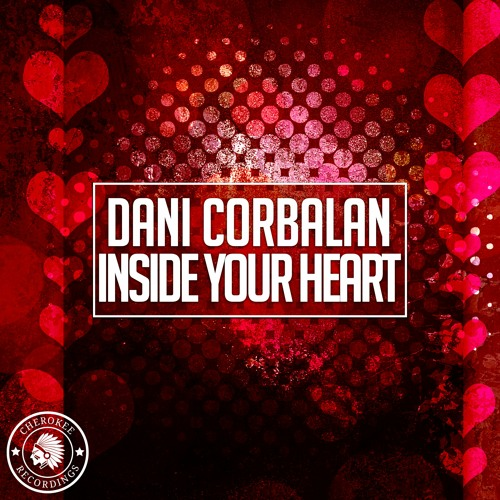 Dani Corbalan - Inside Your Heart (Radio Edit)