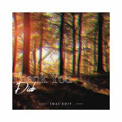 DIDO - THANK YOU(IMAI EDIT)