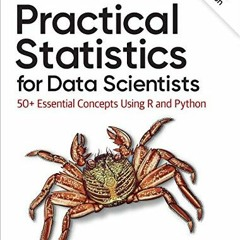 [FREE] [DOWNLOAD] [READ] Practical Statistics for Data Scientists: 50+ Essential Concepts Using R a