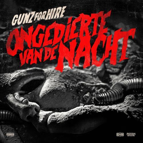 Gunz For Hire - Ongedierte van de Nacht (OUT NOW)