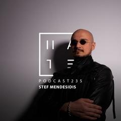 Stef Mendesidis - HATE Podcast 235