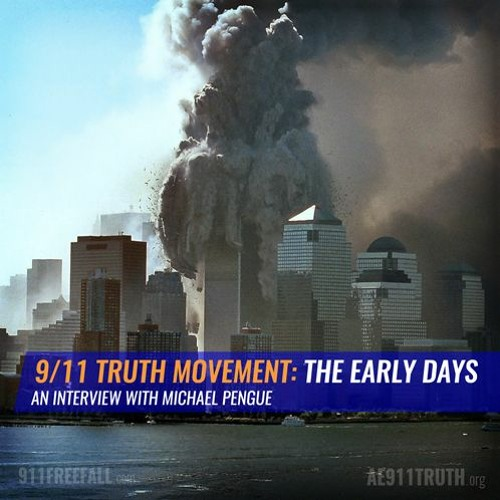 9/11 Truth Movement: The Early Days