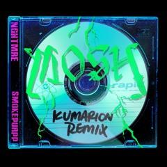 MOSH (feat. Smokepurpp) [Kumarion Remix]