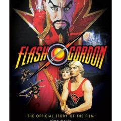 [F.R.E.E] [D.O.W.N.L.O.A.D] [R.E.A.D] Flash Gordon: The Official Story of the Film EBOOK #pdf