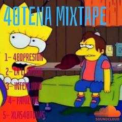 40TENA MIXTAPE // MAZU