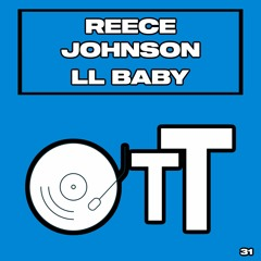 PREMIERE: Reece Johnson - LL Baby [Over The Top]