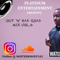 Out 'N' Bad Road Mix Vol.4