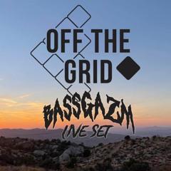 Bassgazm - Off The Grid Campout Live Set