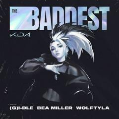 K/DA - THE BADDEST ft. (G)I-DLE, Bea Miller, Wolftyla  | League of Legends