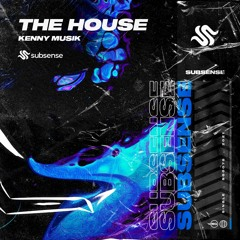 KENNY MUSIK - The House (Extended Mix)