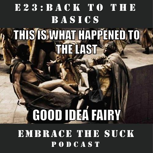 S1E23: Back to Basics (Quarantine Edition)