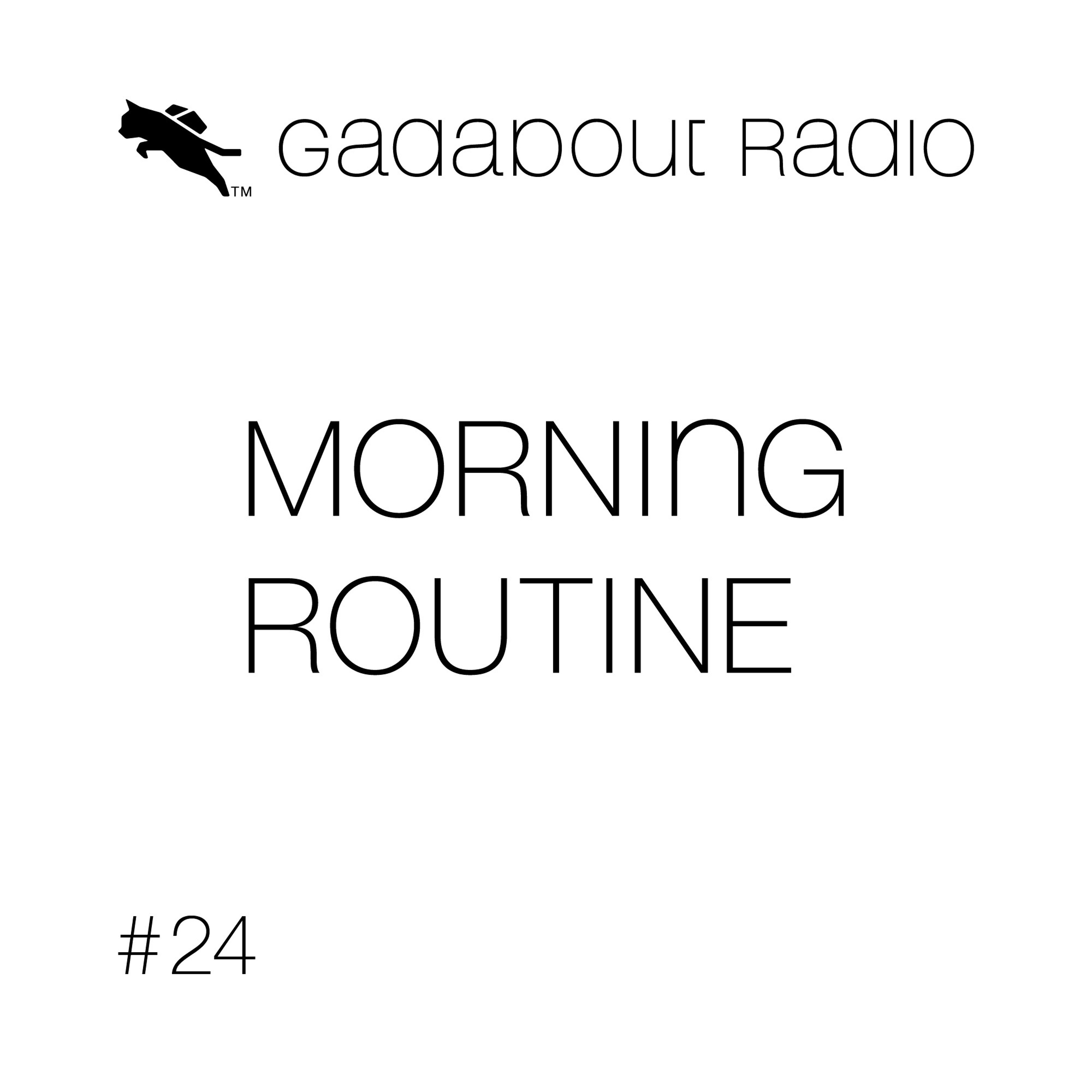 #24 – My Morning Routine
