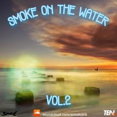 Smoke On The Water VOL.2 (Liquid dnb mix)