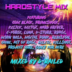 Hardstyle Mix - Mixed By D-Railed **FREE WAV DOWNLOAD**