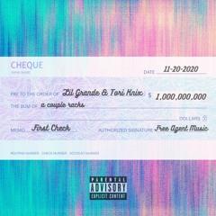 First Check (feat. Tori Knix) [IG: _lilgrande]