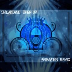 Smoakland - Open Up (BroMosapien Remix)