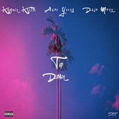 Top Down - Kaymin Klutch, Aero Young, & Deja Mann