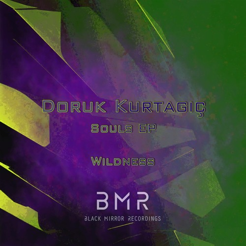 Doruk Kurtagiç - Wildness (Original Mix)