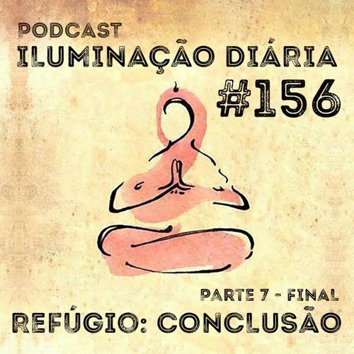 #156 - Refúgio: Conclusão - Parte 7 Final
