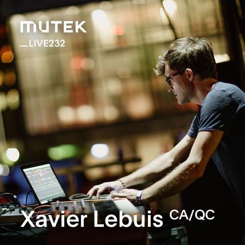 MUTEKLIVE232 - Xavier Lebuis