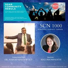 SCN 1000 Change Agent Series - Dr. Assegid Habtewold