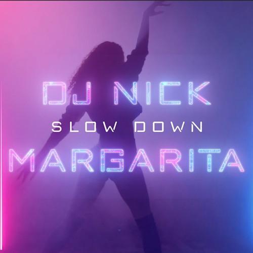 DJ Nick feat. Margarita - Slow Down (Imany cover/remix)